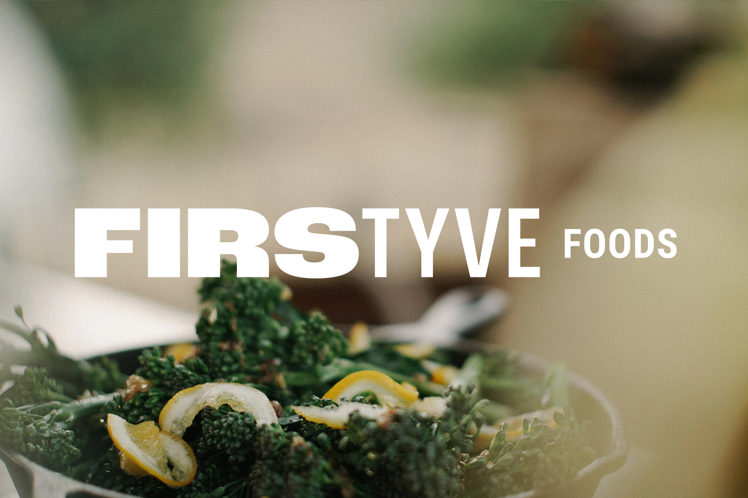 FirsTyve Foods →